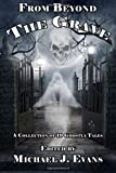 img - for From Beyond the Grave: A Collection of 19 Ghostly Tales book / textbook / text book