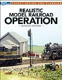 Realistic Model Railroad Operation (Layout Design...