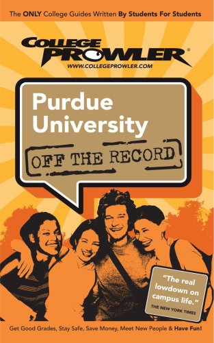 Purdue University: Off The Record - College Prowler