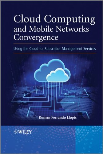 Cloud Computing and Mobile Networks Convergence: Using the Cloud for Subscriber Management Services