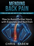 Back Pain: Mending Back Pain, Types o...