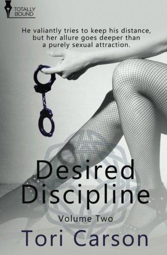 Desired Discipline: Volume Two
