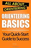 Orienteering Basics: All About Orienteering
