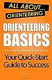 Orienteering Basics: All About Orienteering