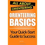 Orienteering Basics: All About Orienteeringby Mario Tribbs