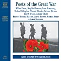 Poets of the Great War (       UNABRIDGED) by Wilfred Owen, Siegfried Sassoon, Isaac Rosenberg Narrated by Michael Maloney, Jasper Britton