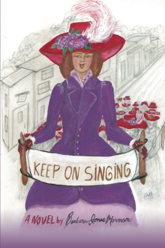 Keep on Singing, by Barbara Harman