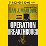 Operation Breakthrough (       UNABRIDGED) by Dan J. Marlowe Narrated by Adam Epstein