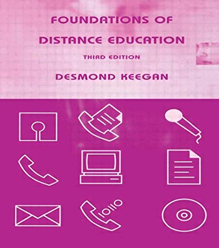 Foundations of Distance Education (Routledge Studies in Distance Education)