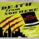 Death from Nowhere (       UNABRIDGED) by Clayton Rawson Narrated by Grover Gardner