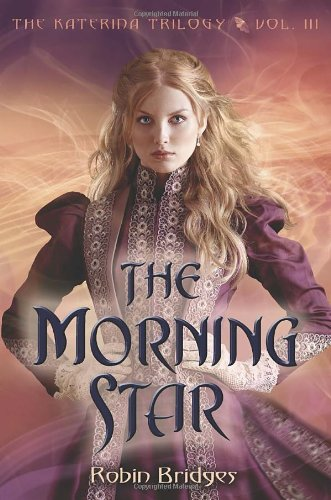 The Katerina Trilogy, Vol. III: The Morning Star cover image