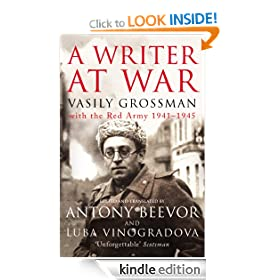 A Writer At War: Vasily Grossman with the Red Army 1941-1945