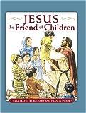 Jesus the Friend of Children (David C Cook Read to Me Bible Stories)