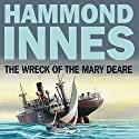 The Wreck of the Mary Deare Audiobook by Hammond Innes Narrated by Bill Wallis