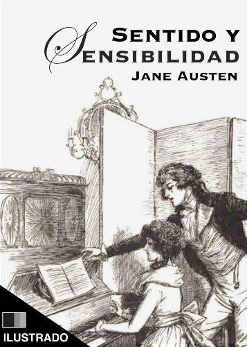 Jane Austen - Sentido y Sensibilidad (Ilustrado) (Spanish Edition)