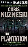 The Plantation (Payne & Jones) Chris Kuzneski