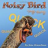 Noisy Bird Sing-Along (Noisy Sing-Along)