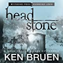 Headstone: A Jack Taylor Novel of Terror (       UNABRIDGED) by Ken Bruen Narrated by John Lee
