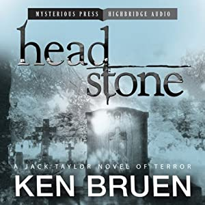 Headstone: A Jack Taylor Novel of Terror | [Ken Bruen]