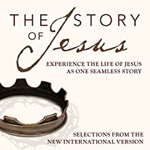 The Story of Jesus, NIV: Experience the Life of Jesus as One Seamless Story Audiobook by  Zondervan Bibles (editor) Narrated by Michael Blain-Rozgay, Allison Moffett