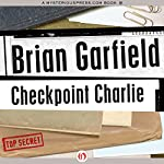 Checkpoint Charlie | Brian Garfield