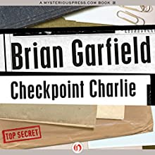 Checkpoint Charlie Audiobook by Brian Garfield Narrated by John Pruden