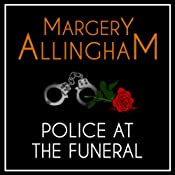 Police at the Funeral: An Albert Campion Mystery | Margery Allingham