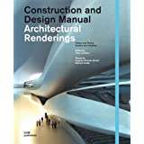 "Architectural Renderings: Design Manual (Construction and Design Manual)von ""Fabio Schillaci"""