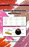 Polymers for Personal Care and Cosmetics (Acs Symposium Series)
