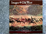 Cal 98 Images of the Old West Calendar: The Paintings of Mort Kunstler (1559125136) by Kunstler, Mort