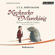 Nussknacker und Mausekönig Hörbuch von E. T. A. Hoffmann Gesprochen von: Ulrich Noethen