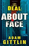 The Deal: About Face (Deal Trilogy)