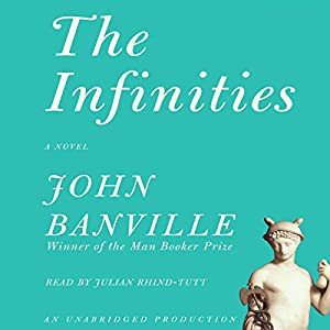 The Infinities Audiobook