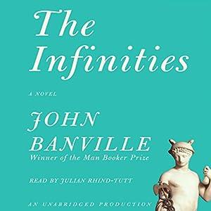 The Infinities | [John Banville]