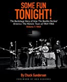 img - for Some Fun Tonight! The Backstage Story of How the Beatles Rocked America: The Historic Tours of 1964-1966 book / textbook / text book
