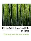 img - for The Ten Years' Tenant: and Other Stories book / textbook / text book