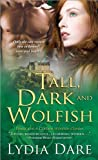 Tall, Dark and Wolfish by Lydia Dare