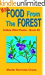 More Food From The Forest : Book #2 (...