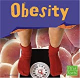 Obesity (First Facts) (0736863311) by Glaser
