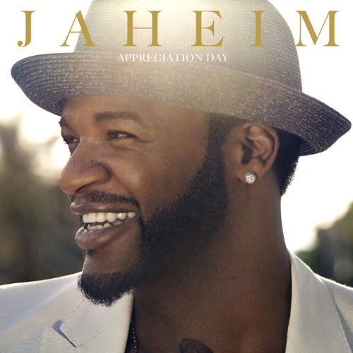 Jaheim-Appreciation Day-CD-FLAC-2013-PERFECT Download