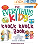 The Everything Kids' Knock Knock Book...