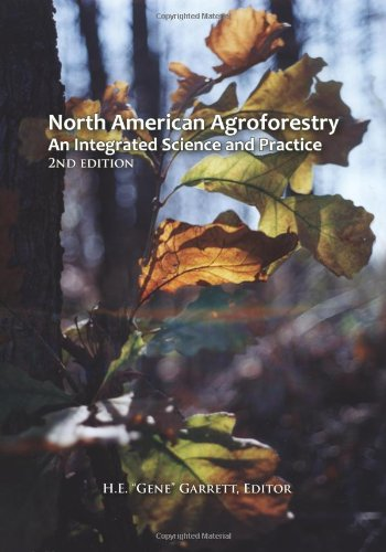 North American Agroforestry: An Integrated Science and...
