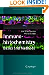 Immunohistochemistry: Basics and Methods