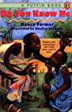 Do You Know Me (0140369465) by Farmer, Nancy