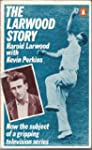 The Larwood Story