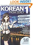 Korean From Zero! 1: Proven Methods to Learn Korean with integrated Workbook, MP3 Audio download, and Online Support (Volume 1)