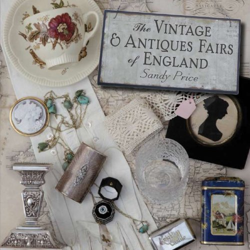 The Vintage and Antiques Fairs of England