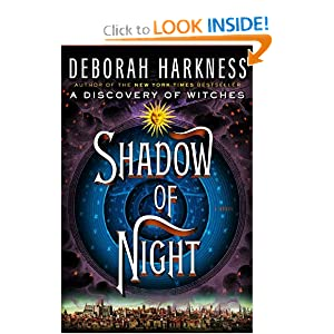 Shadow of Night (All Souls Trilogy) - Deborah Harkness