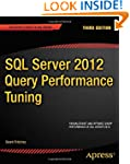 SQL Server 2012 Query Performance Tun...