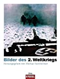 img - for Bilder des Zweiten Weltkriegs book / textbook / text book